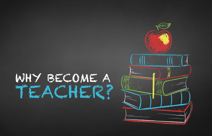 Why Become a Teacher?